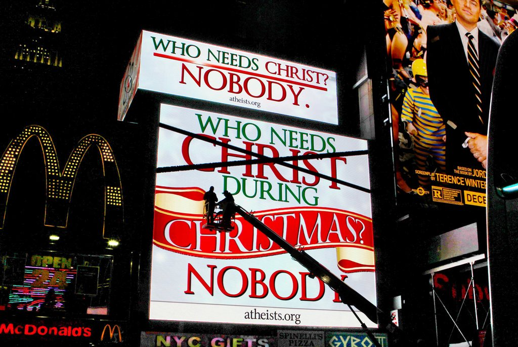 Who needs Christ during Christmas New York Times Square atheist billboard