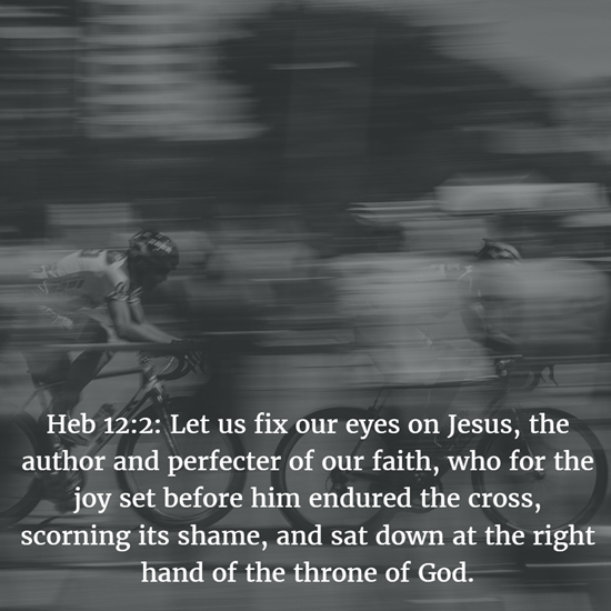 Heb 12:2: Let us fix our eyes on Jesus, the author and perfecter of our faith, who for the joy set before him endured the cross, scorning its shame, and sat down at the right hand of the throne of God.